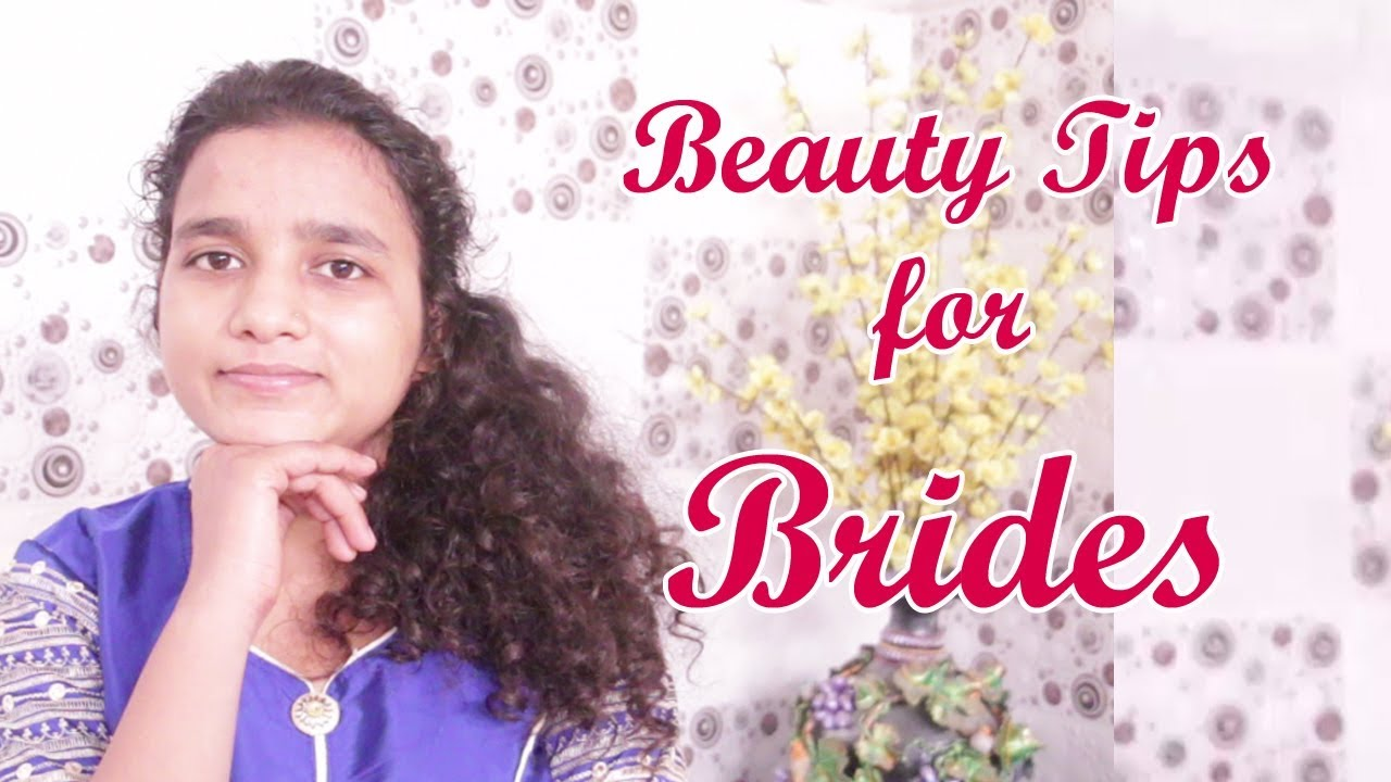 Pre Wedding Skin Care Routine Bridal Beauty Tips