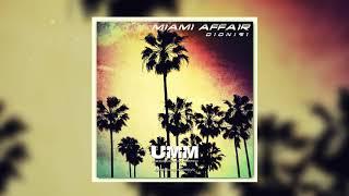 Dionigi - Miami Affair (Dub Mix)