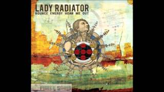 Lady Radiator - Ships are for Sailing, not for Leaving