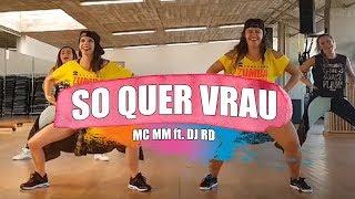 Baixar SÓ QUER VRAU (Casa de Papel) - MC MM feat. Dj RD / ZUMBA con MELISSA DA CRUZ