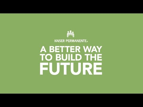 reliable-healthcare:-a-better-way-to-build-the-future-–-kaiser-permanente