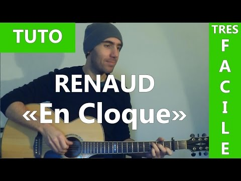 En Cloque - Renaud - Tab & Tuto Guitare