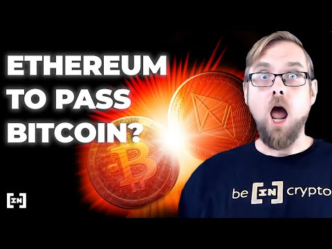 7 Reasons Ethereum Can Surpass Bitcoin | Ethereum vs Bitcoin in 2021
