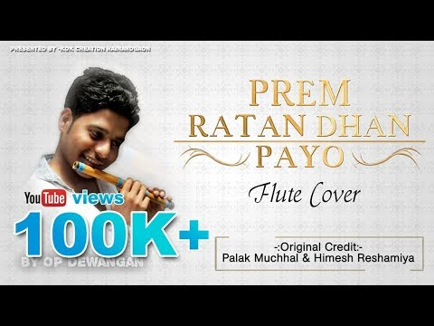 Prem ratan dhan payo (Flute Cover By OP...