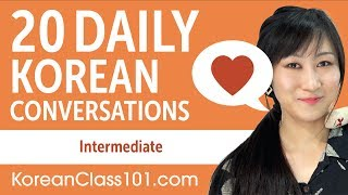 20 Daily Korean Conversations - Korean Practice for Intermediate learners