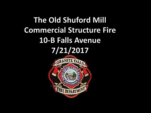 Old Shuford Mills Building - Working Commercial Structure Fire