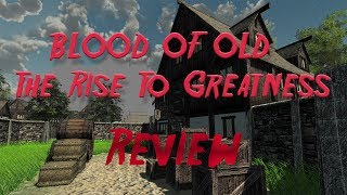 Blood Of Old The Rise To Greatness - Early Acess Review (deutsch/german)