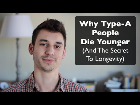 """Why """"Type A"""" People Die Younger (& The Science of Longevity)"""