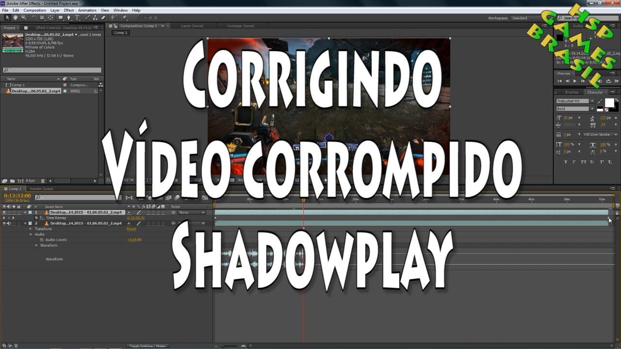 Como corrigir vídeo corrompido pelo Shadowplay - Recover corrupted video  File Shadowplay