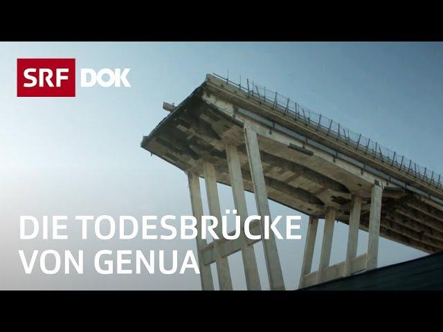 Einsturz der Autobahnbrücke Ponte Morandi in Genua – Eine Untersuchungsreise   Doku   SRF DOK