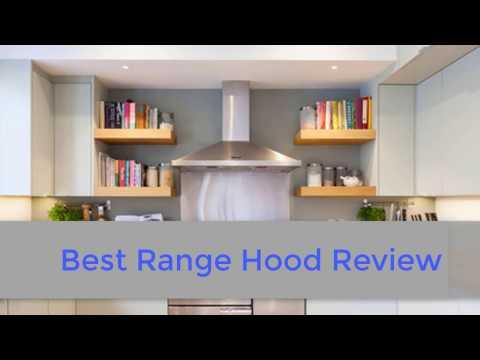 Top 5 Best Range Hood - 2017 | Best Range Hood Review