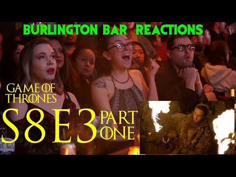 Game Of Thrones // Burlington Bar Reactions // S8E3