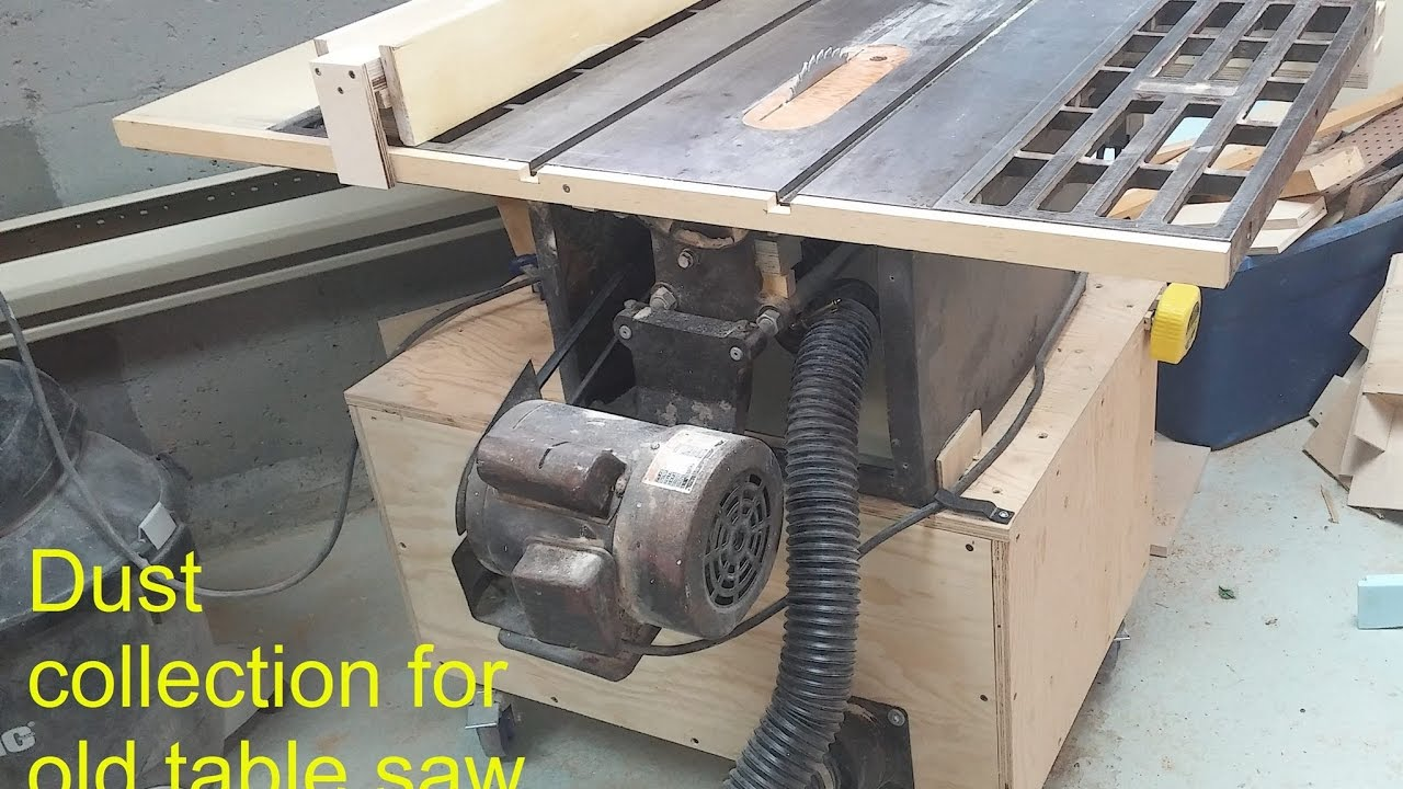 Dust Collection For Old Table Saw Youtube