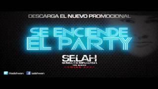 NUEVO !!! Selah - Se Enciende El Party (Single) - Reggaeton Cristiano 2011