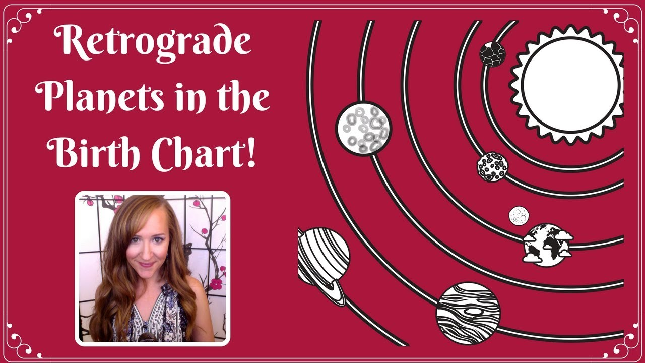 Retrograde planets in the birth chartwith heather youtube retrograde planets in the birth chartwith heather nvjuhfo Choice Image