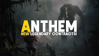 Anthem | NEW! End Game Legendary Contracts & Max Level Gameplay (Discussion)