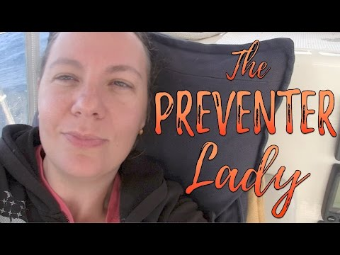 The Preventer Lady  | #44 | DrakeParagon Sailing Season 3