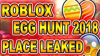(LEAKED!) ROBLOX EGG HUNT 2018 OFFICIAL GAME!!!