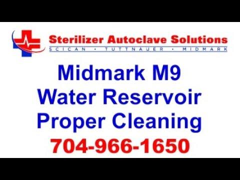 Cleaning Midmark M9 Reservoir Properly