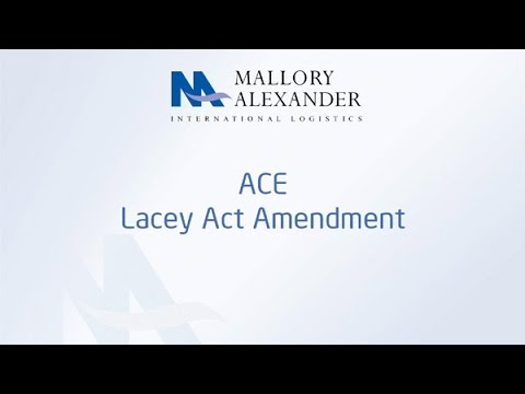 ACE - Lacey Act Requirements