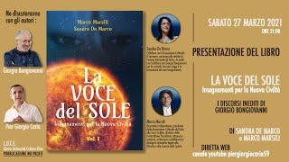 """Presentazione del libro """"La voce del sole"""" - Intervista a G. Bongiovanni, M. Marsili, S. De Marco"""