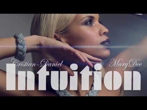 Cristian-Daniel Feat. MaryDee - Intuition (Dan Bravo REMIX)
