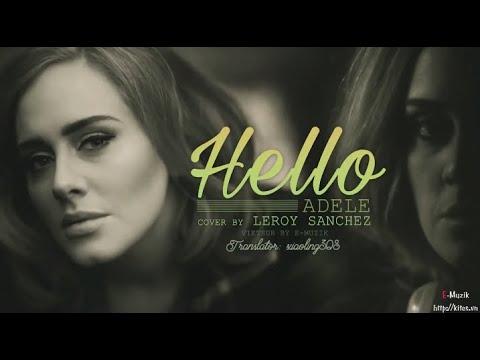 [Lyrics + Vietsub] Hello - Adele {Cover by Leroy Sanchez}