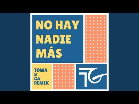 No Hay Nadie Mas (Remix)