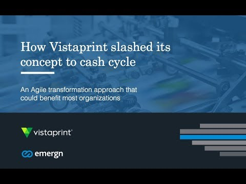 How Vistaprint Slashed its Concept to Cash Cycle