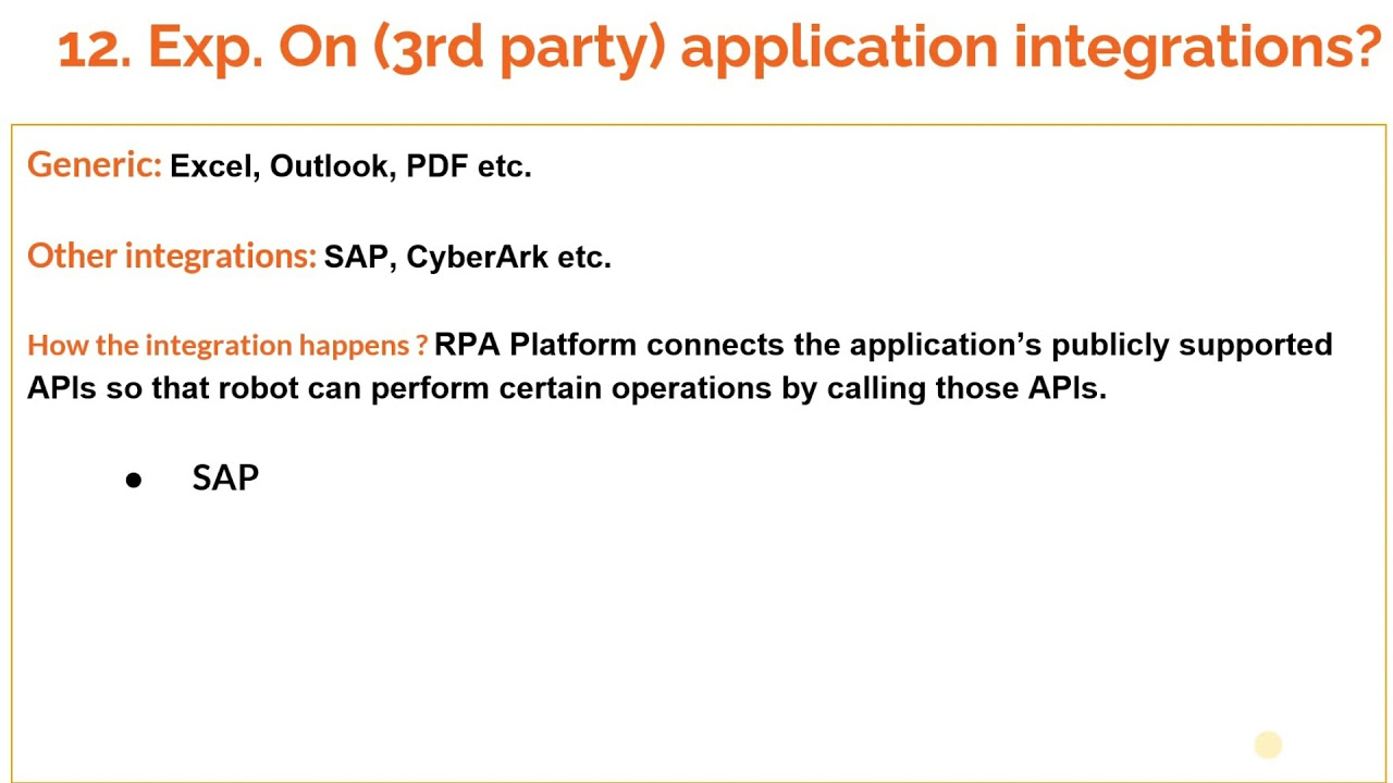 RPA Interview question: 'External applications that you have integrated in your project?'