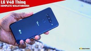 LG V40 ThinQ Complete Walkthrough!