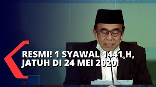 Breaking News: Pemerintah Resmi Tetapkan Idul Fitri Pada Tanggal 24 Mei 2020