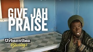 Urbanvibsz - Give jah praise - Official Video 2015