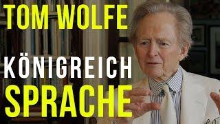 Tom Wolfe: Das Königreich der Sprache - David Eisermann im Gespräch