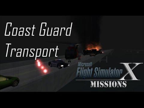 FSX/Flight Simulator X Missions: Coast Guard Transport
