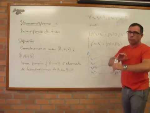 Aula de homomorfismo e isomorfismo de aneis