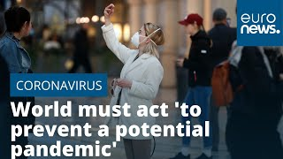 COVID-19: World must act 'to prevent a potential pandemic' says WHO after