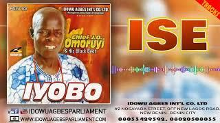 BENIN MUSIC:- Chief J Omoruyi - ISE (Prod. By IdowuAgbesParliament)