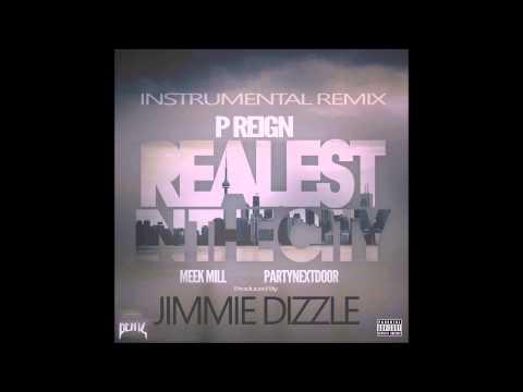 (FREE)P Reign feat. Meek Mill & Partynextdoor