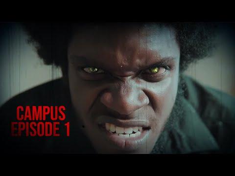 CAMPUS (Jamaican Horror Series)   Episode 1