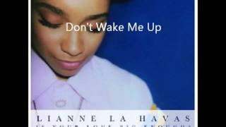 Watch Lianne La Havas Dont Wake Me Up video