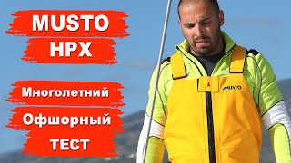 Тест яхтенной одежды MUSTO HPX, MUSTO LPX, перчаток Gill и Slam | Кругосветка Капитан ГЕРМАН