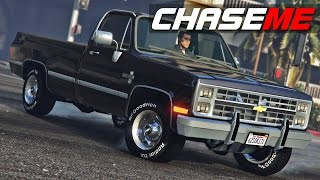 Chase Me in GTA V E27 - 1986 Chevy Silverado