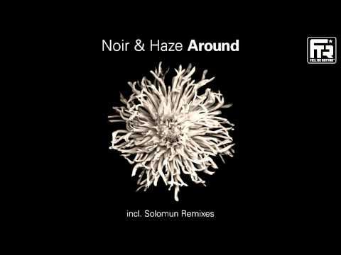 Noir & Haze - Around (Solomun Mix)