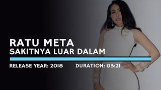 Download lagu Ratu Meta - Sakitnya Luar Dalam (Karaoke Version)