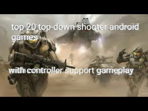Top 20 Top-down Shooter Android Games With Controller Support Gameplay