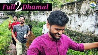 Full 2 Dhamal | Vlogging Not Easy | Just For Laugh 😂