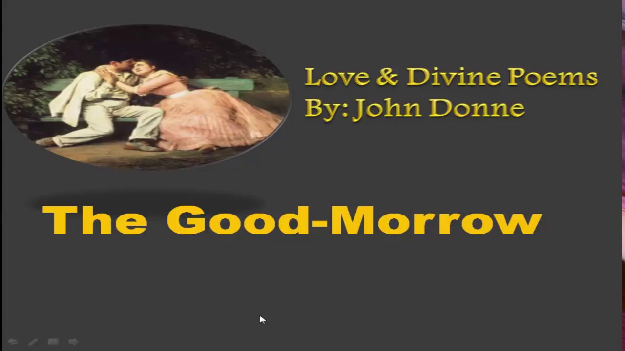 7442a0884714 The Good Morrow by John Donne explanation in urdu