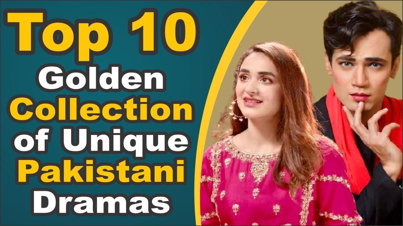 Top 10 Golden Collection of Unique Pakistani Dramas || Pak Drama TV
