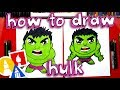 How To Draw Cartoon Hulk